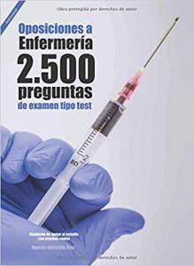 Oposiciones a Enfermería. 2500 preguntas de examen tipo test